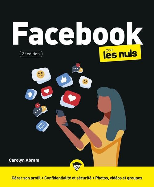 Facebook pour les nuls (3e édition)