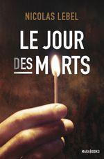 Vente Livre Numérique : Le jour des morts  - Nicolas Lebel