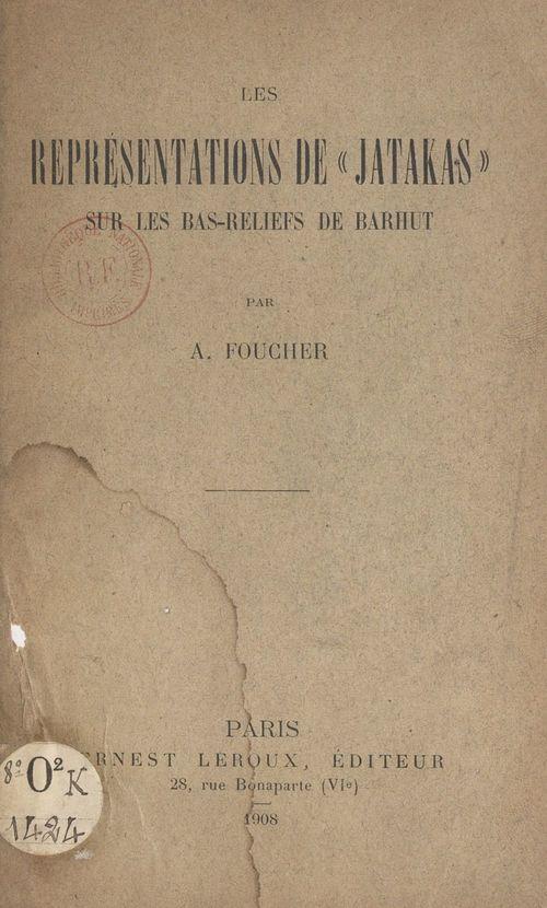 Les représentations de Jatakas sur les bas-reliefs de Barhut