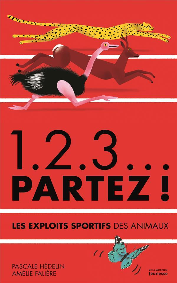 1.2.3... partez ! les exploits sportifs des animaux