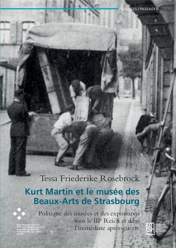 Kurt martin et le musee des beaux-arts de strasbourg. politique des m usees et des expositions sous