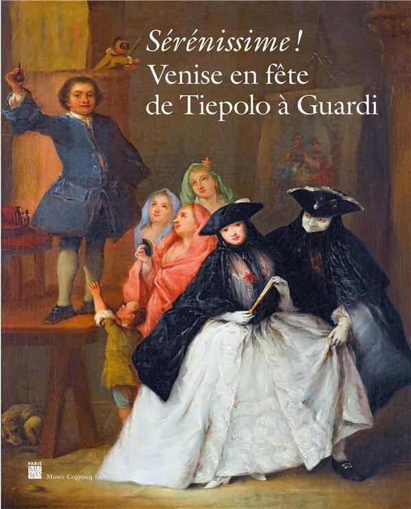 Sérénissime! Venise en fête de Tiepolo à Guardi