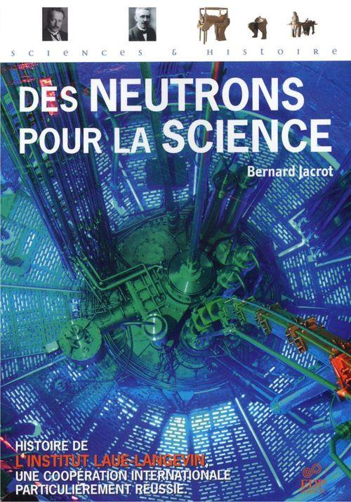 Des neutrons pour la science