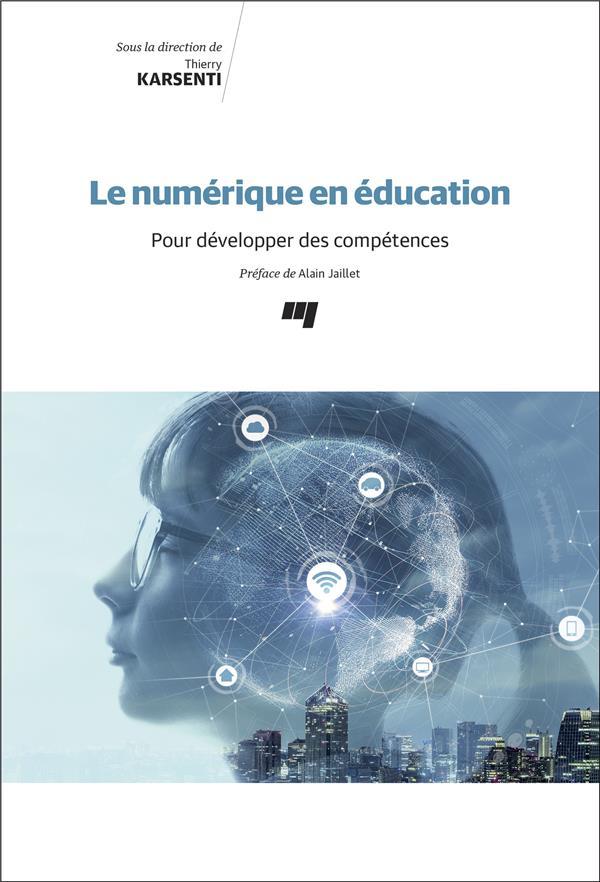 Le numérique en éducation ; pour développer des compétences