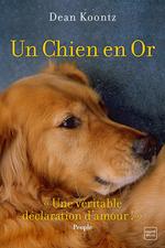 Vente Livre Numérique : Un chien en or  - Dean Koontz