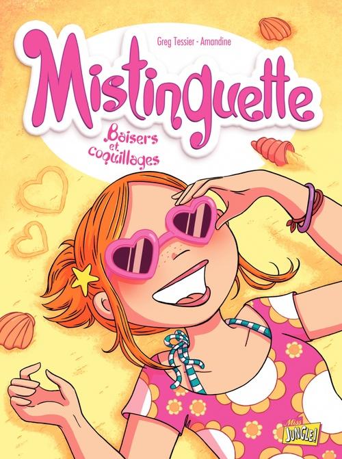 Mistinguette T.2 ; baisers et coquillages