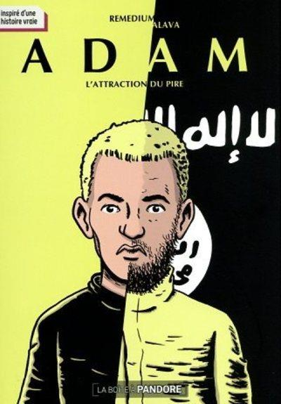 Adam : l'attraction du pire