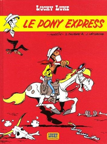 Lucky Luke T.28 ; le pony express