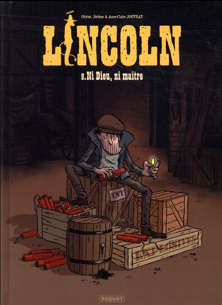 Lincoln t.9 ; ni Dieu, ni maître