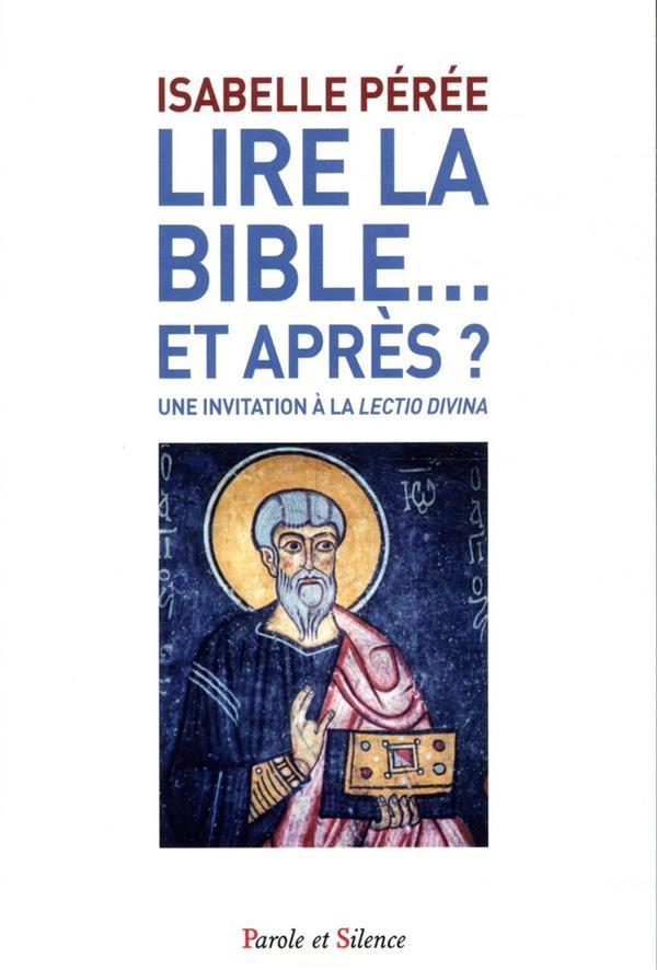 Lire la Bible ; une invitation à la lectio divina