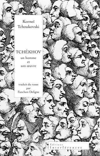 Tchekhov, un homme et son oeuvre