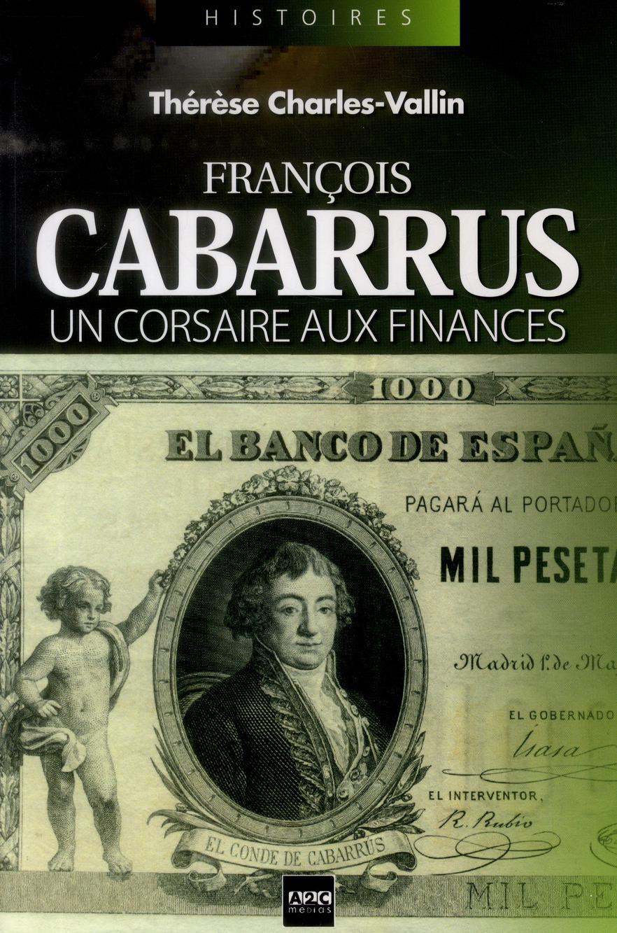 François Cabarrus ; un corsaire aux finances