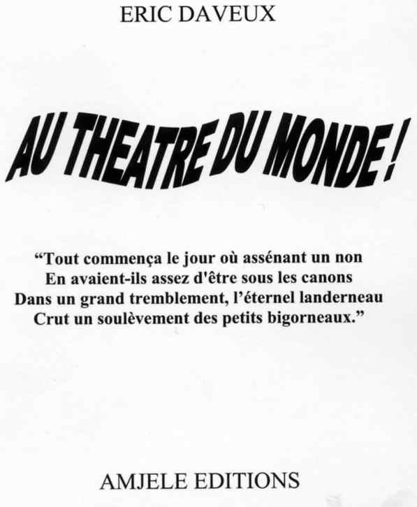 Au théâtre du monde