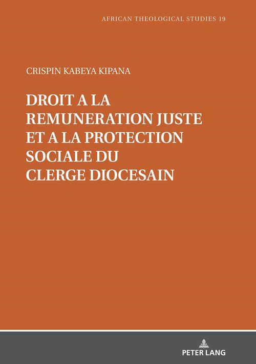 Droit à la rémunération juste et à la protection sociale du clergé diocésain