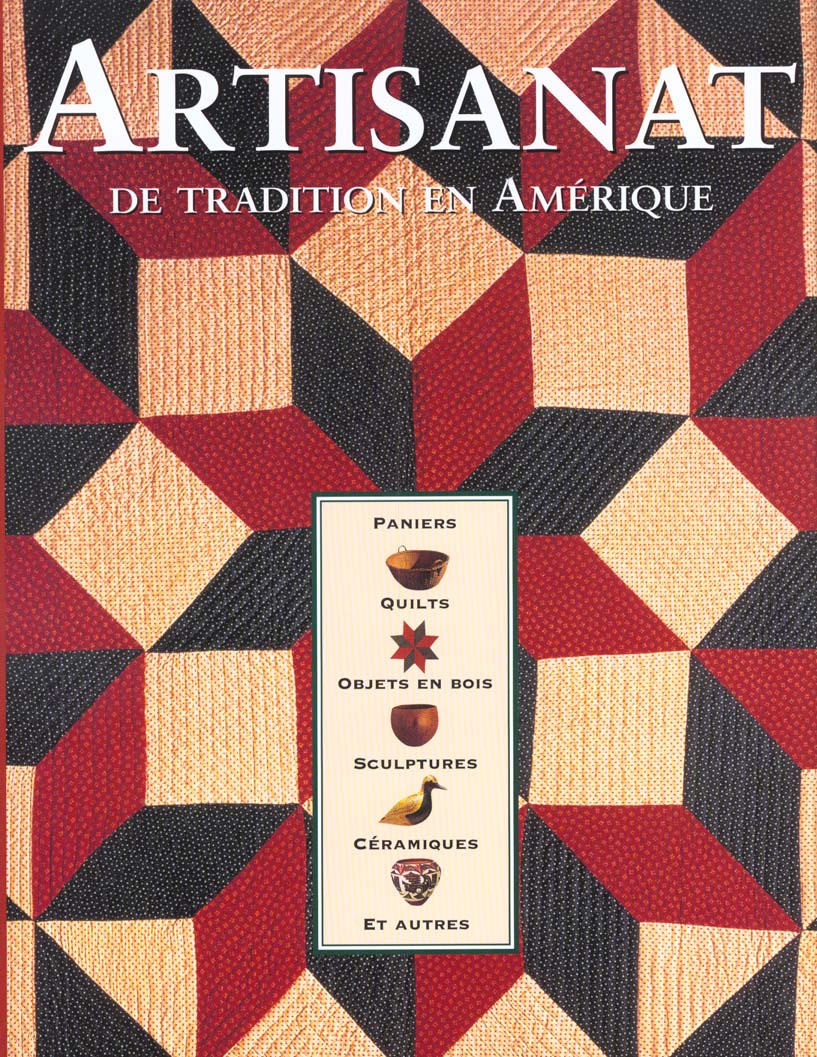 Artisanat de tradition en amerique