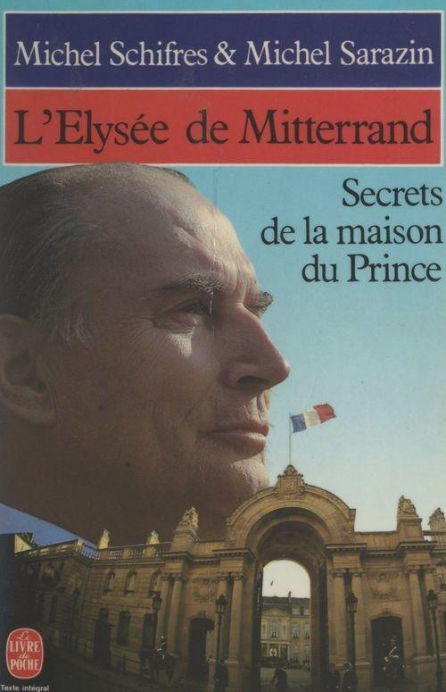 L'Élysée de Mitterrand