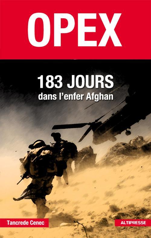 Opex 183 jours dans l'enfer afghan