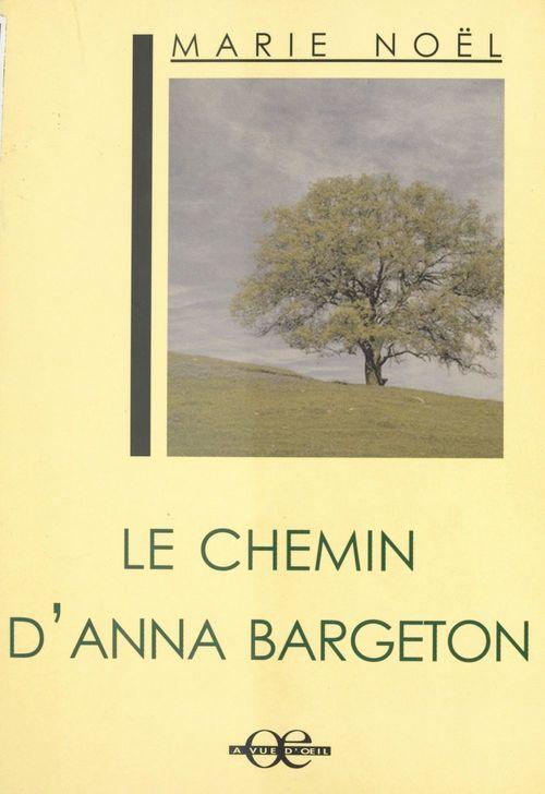 Le Chemin d'Anna Bargeton