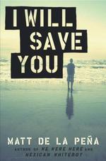 Vente EBooks : I Will Save You  - Matt DE LA PENA - Matt DE LA PEÃ'A
