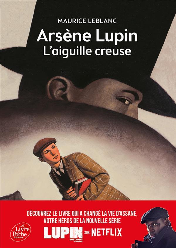 Arsène Lupin ; l'aiguille creuse