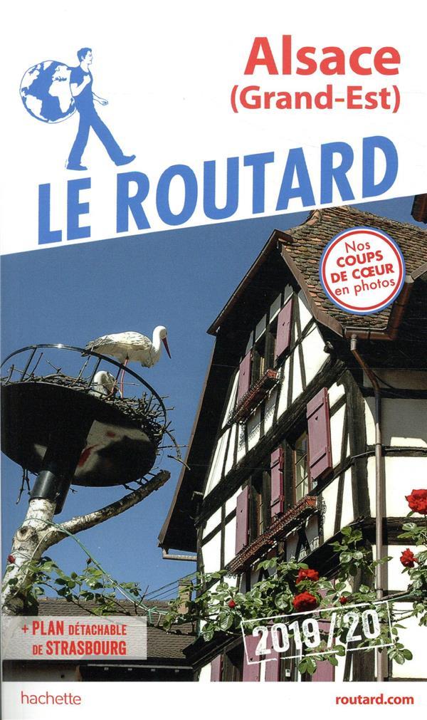 Guide du Routard ; Alsace (Grand-Est) (édition 2019/2020)