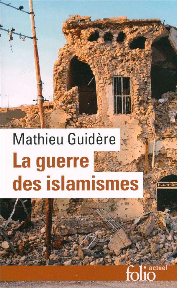La Guerre Des Islamismes