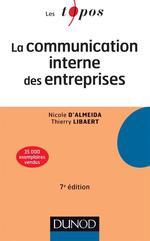 Vente Livre Numérique : La communication interne des entreprises - 7e édition  - Thierry Libaert - Nicole d'Almeida