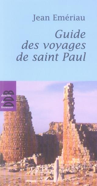 GUIDE DES VOYAGES DE SAINT PAUL
