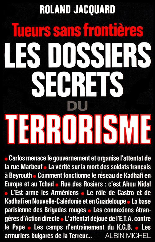 Les dossiers secrets du terrorisme ; tueurs sans frontieres