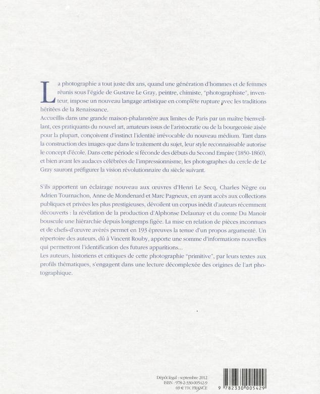 Moderne ou modernité ; les photographes du cercle de Gustave Le Gray