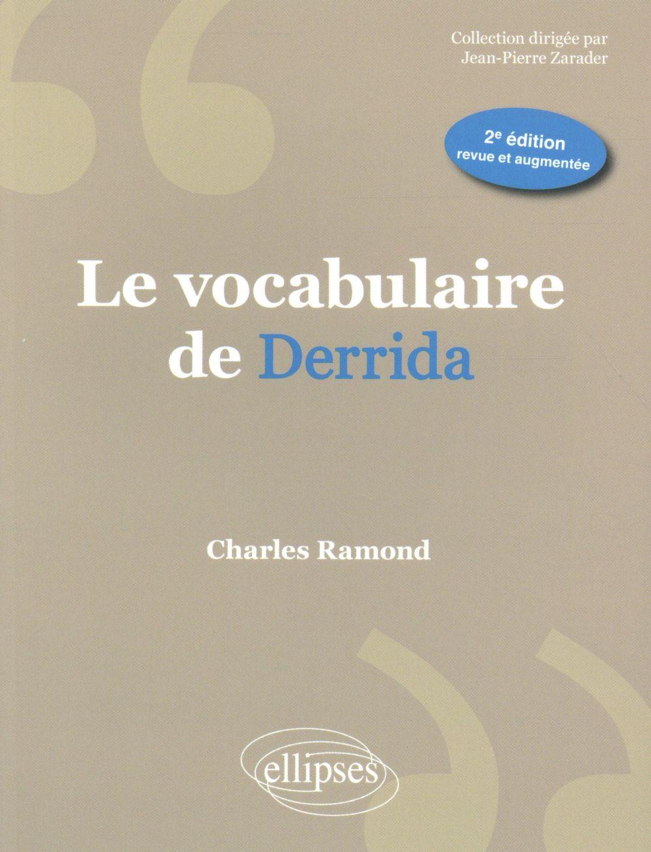le vocabulaire de derrida - 2e edition