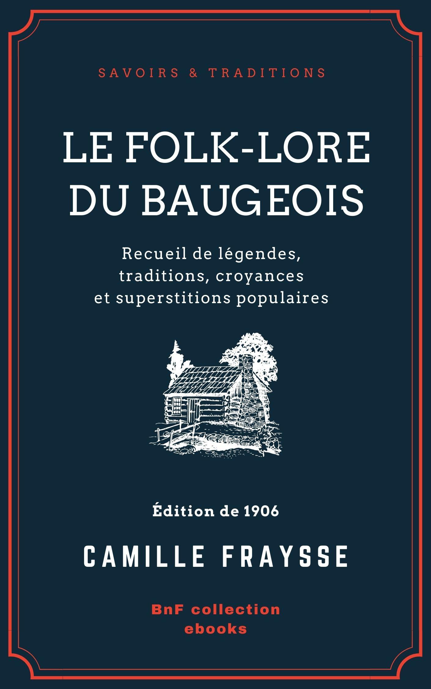 Vente Livre Numérique : Le Folk-Lore du Baugeois  - Camille Fraysse