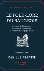 Vente EBooks : Le Folk-Lore du Baugeois  - Camille Fraysse