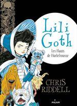 Vente Livre Numérique : Lili Goth, Tome 03  - Chris Riddell