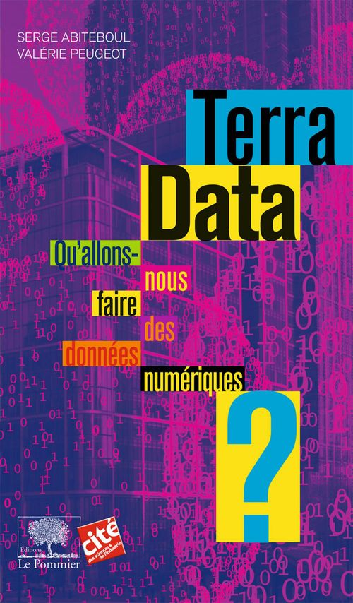 Terra data ; qu'allons-nous faire des données numériques ?