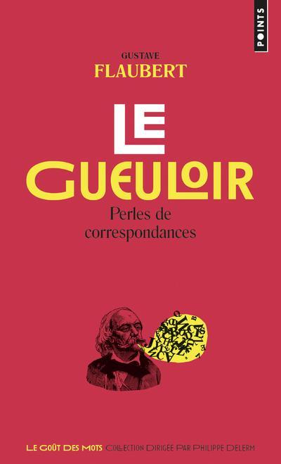 LE GUEULOIR  -  PERLES DE CORRESPONDANCES