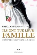 Vente Livre Numérique : Ils ont tué leur famille  - Mireille Thibault