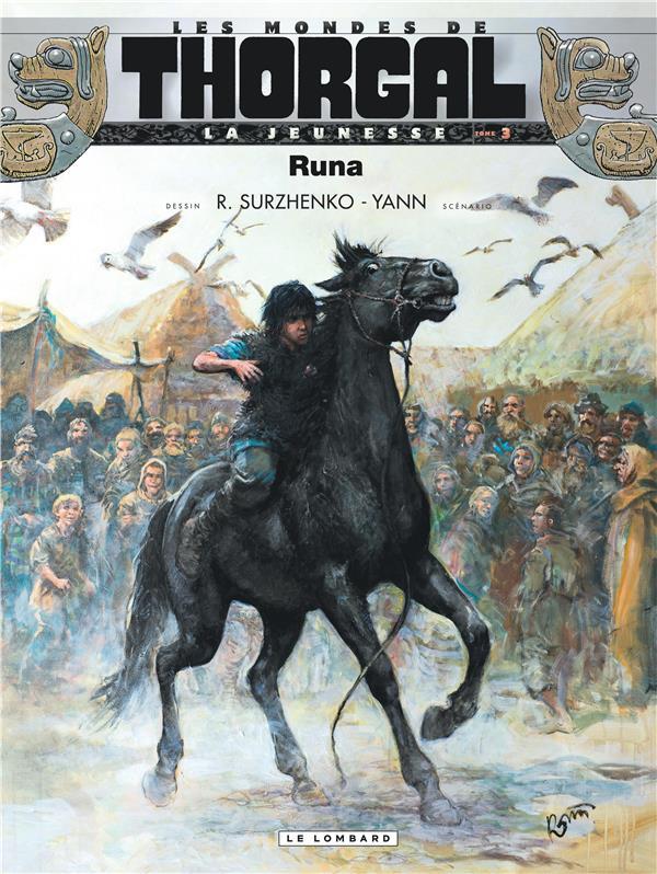 Les mondes de Thorgal - la jeunesse de Thorgal T.3 ; Runa