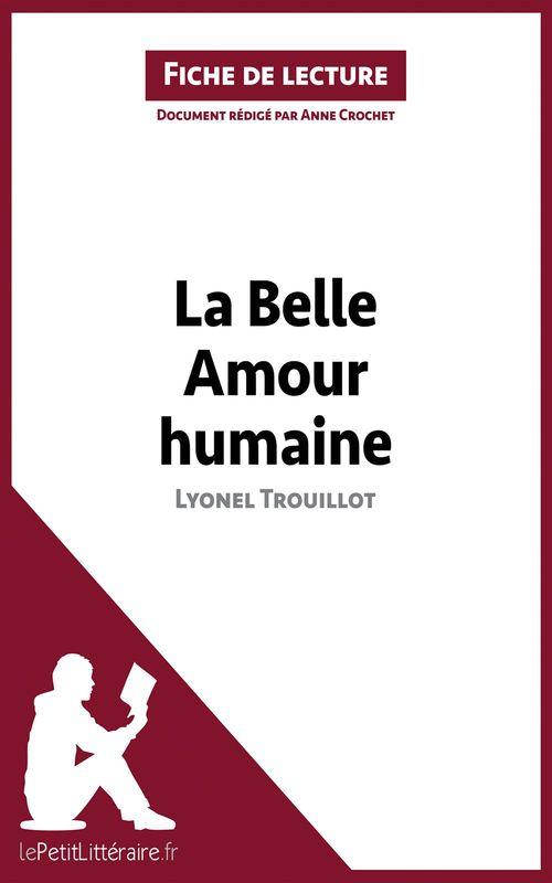 La belle amour humaine de Lyonel Trouillot ; analyse complète de l'½uvre et résumé