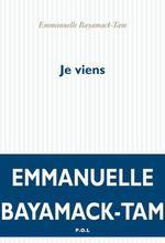 Vente EBooks : Je viens  - Emmanuelle Bayamack-Tam