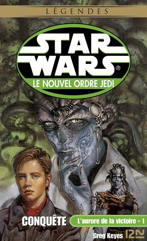 Star Wars - L'aurore de la victoire, tome 1 : Conquête