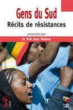 Gens du sud ; récits de résistances