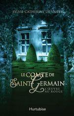 Vente Livre Numérique : Le Comte de Saint-Germain T3  - Sylvie-Catherine de Vailly