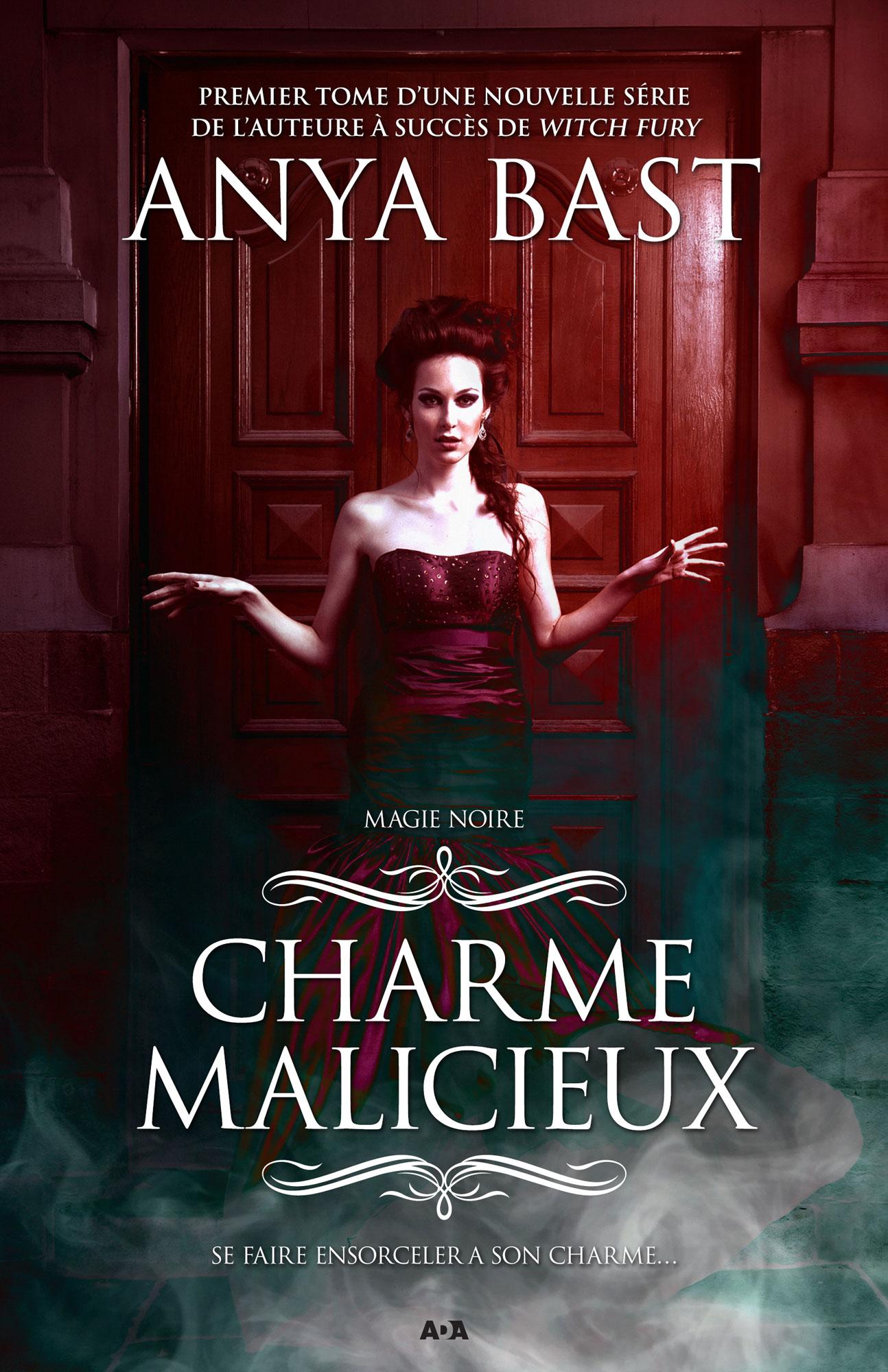 Magie noire t.1 ; charme malicieux