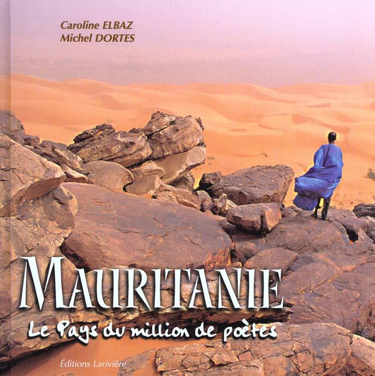 Mauritanie le pays du million de poetes