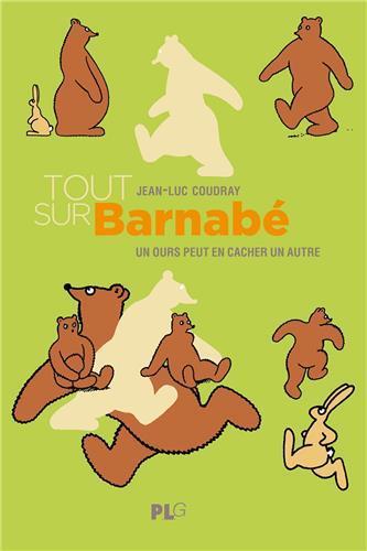 Tout sur Barnabé  : un ours peut en cacher un autre