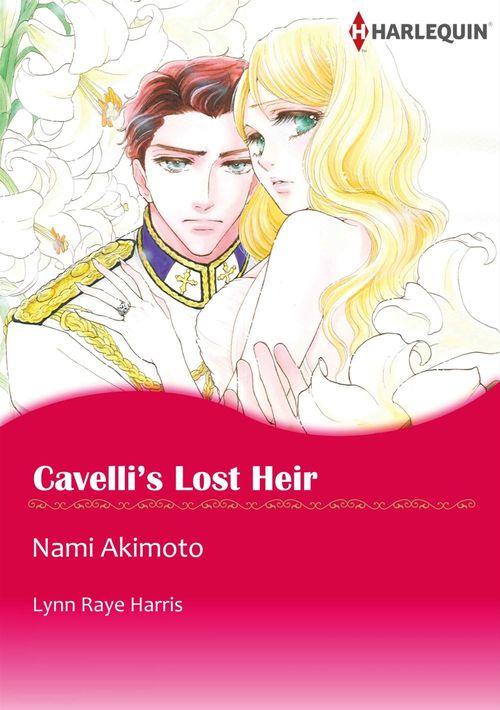 Harlequin Comics: Cavelli's Lost Heir