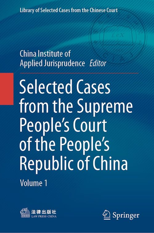 Selected Cases from the Supreme People´s Court of the People´s Republic of China
