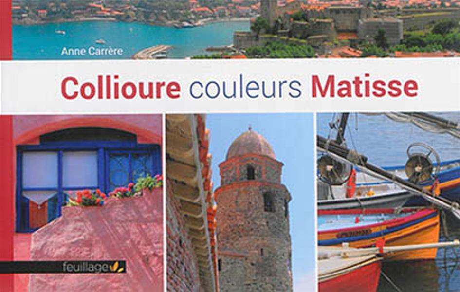 Matisse couleurs Collioure