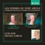 Vente AudioBook : Les femmes du XVIIIe siècle. Correspondances intimes et politiques  - Madame de Pompadour - Marie-Antoinette de Habsbourg-Lorraine
